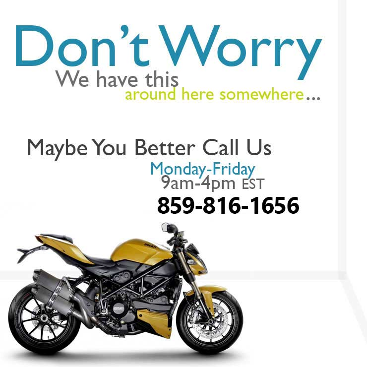 Call us for Motorcycle Rentals
