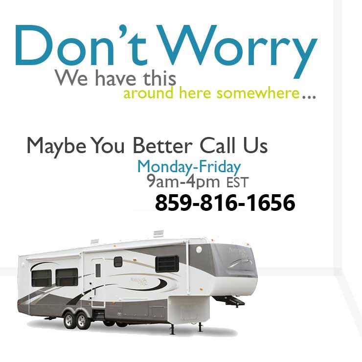 Call us for RV Rentals